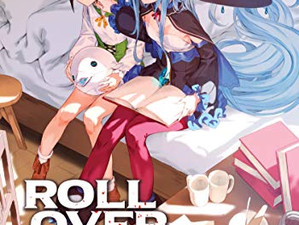 ROLL OVER AND DIE (Light Novel) Vol. 2 Has Been Released