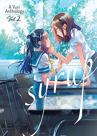Syrup: A Yuri Anthology Vol. 2
