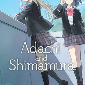 Adachi and Shimamura Vol. 1 (Manga) Has Been Released