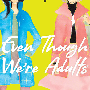 Even Though We're Adults Vol. 1 Has Been Release
