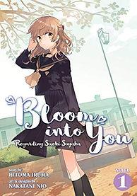Bloom Into You (Light Novel): Regarding Saeki Sayaka