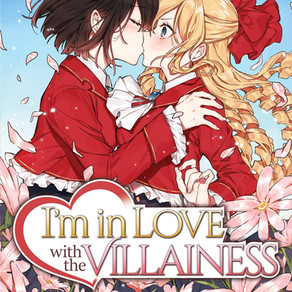 I'm in Love with the Villainess (Light Novel) Vol.2 Has Been Released