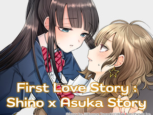 First Love Story: Shino x Asuka Story Chapter 1 Has Been Released