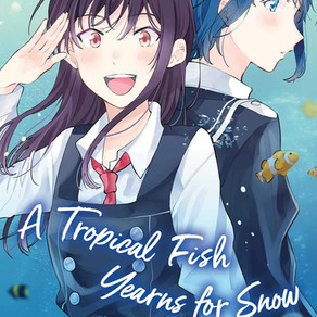A Tropical Fish Yearns for Snow Vol. 5 Has Been Released