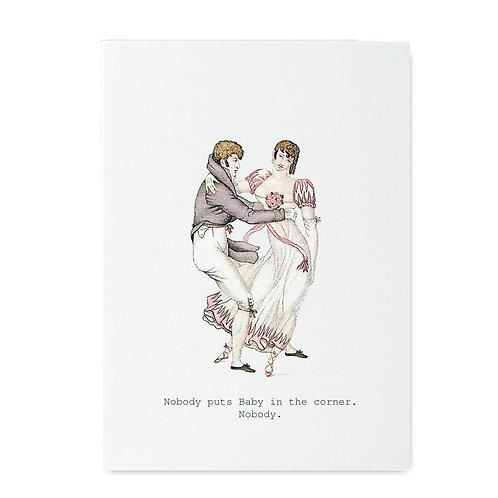 TokyoMilk - Card -  Nobody Puts Baby In The Corner