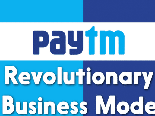 PAYTM'S BUSINESS MODEL: HOW A TEN BILLION DOLLAR MOBILE PAYMENT COMPANY EARNS?