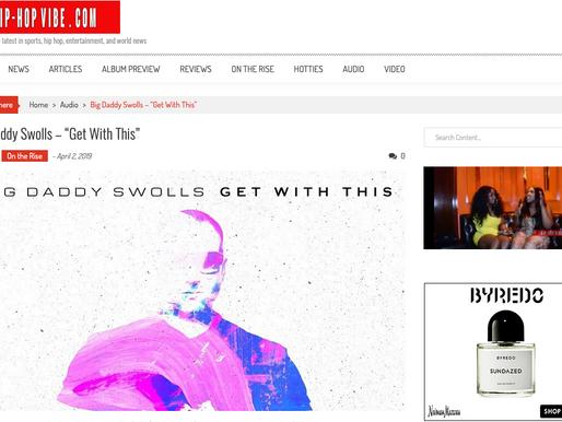 BIG DADDY SWOLLS  ARTICLE  BY HIP-HOPVIBE.COM