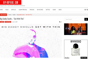 ARTICLE OF BIG DADDY SWOLLS IN HIP HOP VIBE MAGAZINE