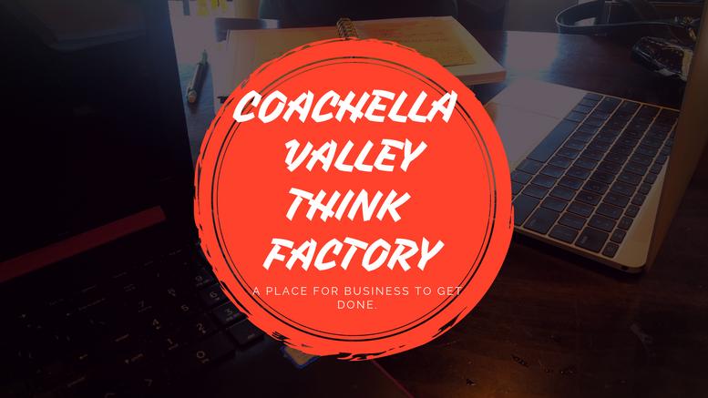 Coachella Valley Think Factory Design