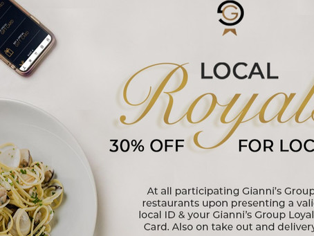 Local Royals - 30% off for Local Loyalty Card holders.