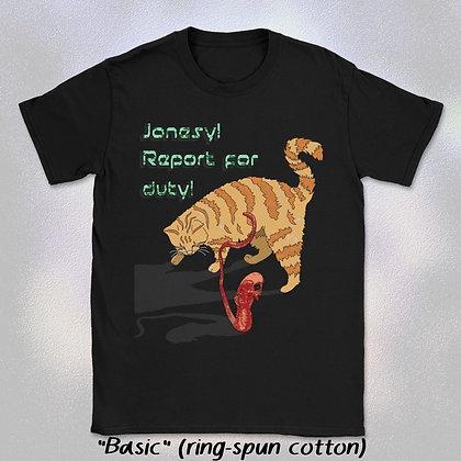 """Jonesy Report for Duty"" Tee (Short Sleeve Unisex Crew Neck)"