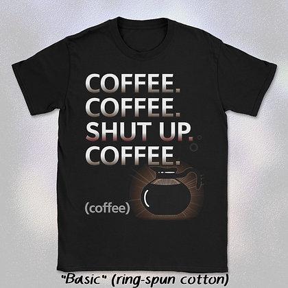 """""""COFFEE"""" Tee (Short Sleeve Unisex Crew Neck)"""