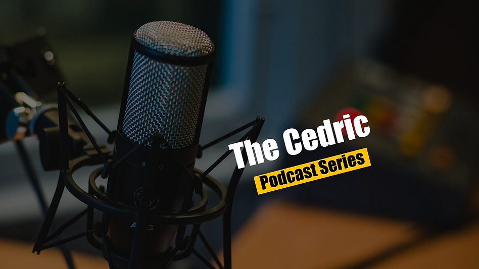 The Cedric Podcast Series