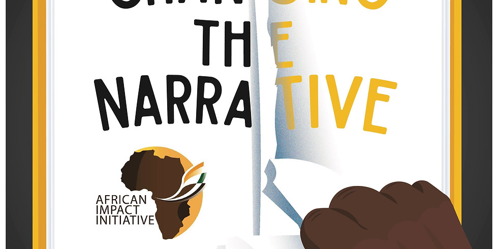 African Impact Conference - CHANGING THE NARRATIVE