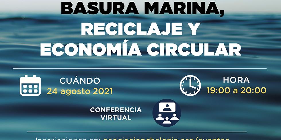 Basura marina, reciclaje y economía circular