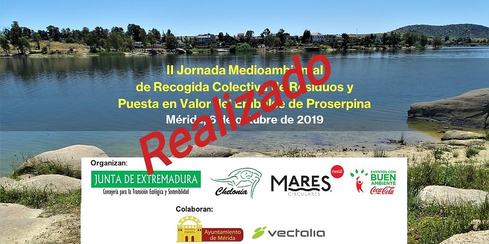 II Jornada Medioambiental de Recogida Colectiva de Residuos y Puesta en Valor del Embalse de Proserpina (YA REALIZADO)
