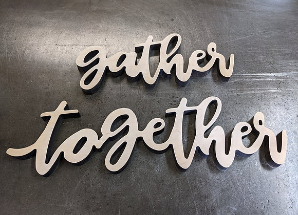 """Gather Together - 19"""" x 5.5""""Version"""