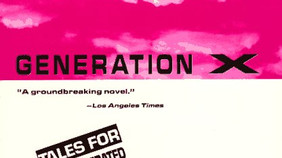 """Generation X, Avant-Pop and Heading into the Desert where """"Things are much, much better"""""""