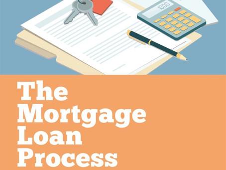 The Mortgage Loan Process