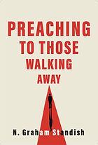 Standish_Preaching to Those Walking Away.jpg