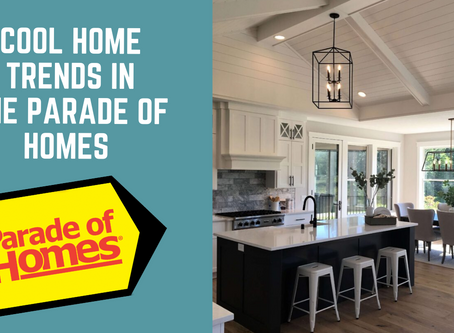 Minneapolis Parade of Homes 2020 - Beautiful Home Design Trends