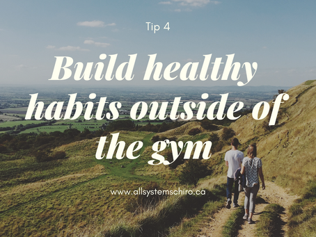 Build Healthy Habits Outside of the Gym