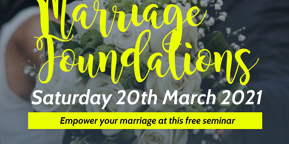 Marriage Foundations | 20th March 2021