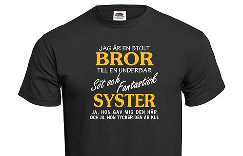 T-shirt Jag är en stolt BROR till en underbar söt och fantastisk SYSTER
