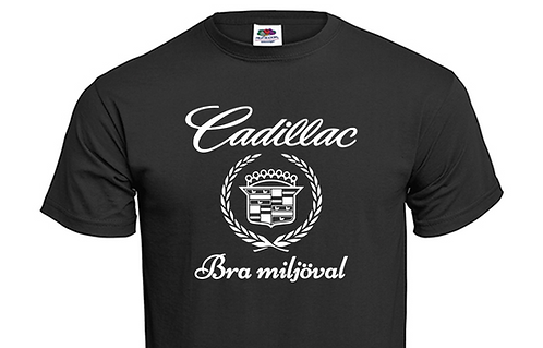 T-shirt Cadillac Bra miljöval