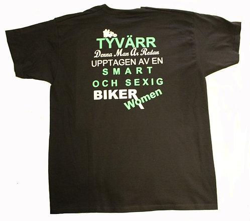 T-shirt Tyvärr denna man är redan upptagen av en smart och sexig biker women