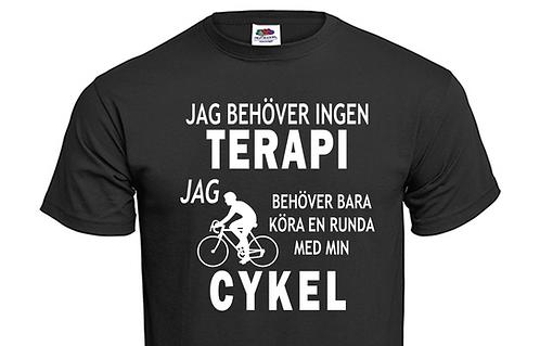 T-shirt Jag behöver ingen TERAPI jag behöver bara köra en runda med min CYKEL