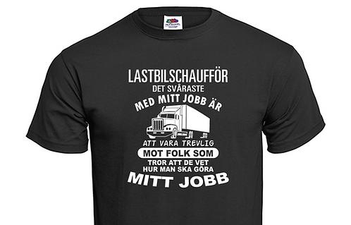 T-shirt Lastbilschaufför svåraste med mitt jobb