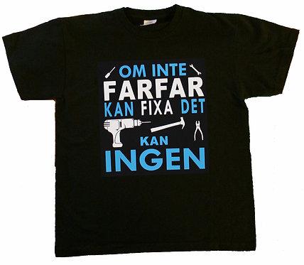 Barn t-shirt Om inte FARFAR kan fixa det Kan ingen
