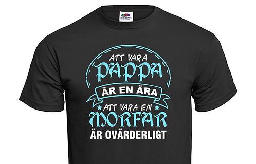 T-shirt Att vara Pappa är en ära att vara en Morfar är ovärderligt