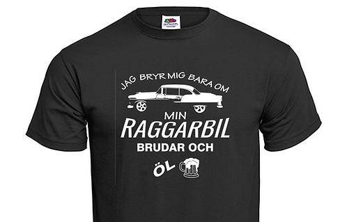 T-shirt Jag bryr mig bara om min raggarbil, brudar och öl