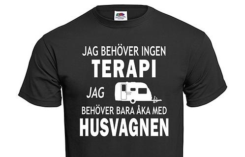 T-shirt Jag behöver ingen TERAPI jag behöver bara åka med Husvagnen