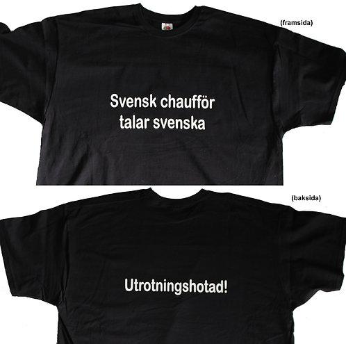 T-shirt (framsida)Svensk chaufför talar svenska (baksida) Utrotningshotad!