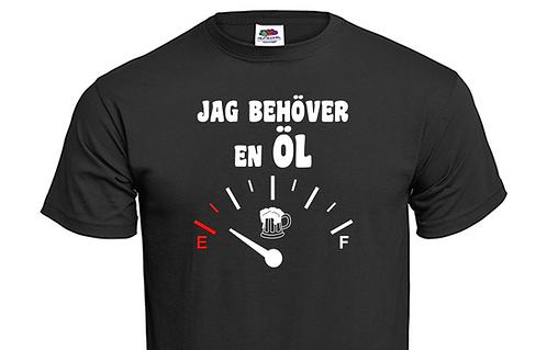 T-shirt Jag behöver en ÖL