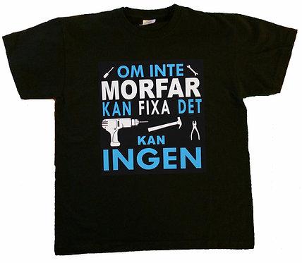 Barn t-shirt Om inte MORFAR kan fixa det Kan ingen