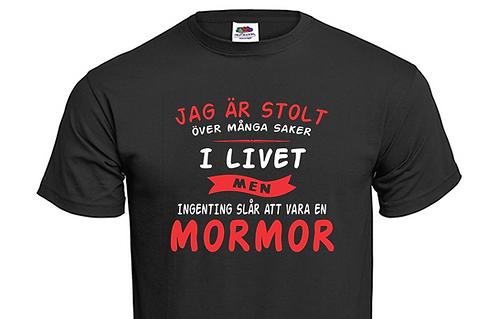 """T-shirt Jag är stolt över många saker i livet men ingenting slår att vara""""Välj"""""""
