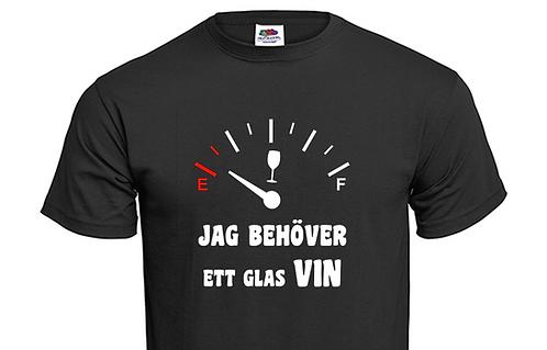 T-shirt Jag behöver ett glas VIN