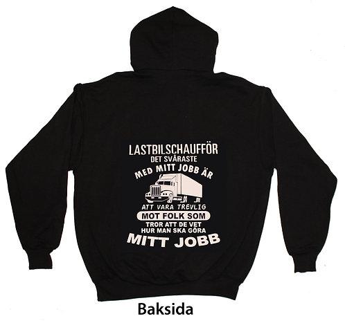 Hoodtröja Lastbilschaufför svåraste med mitt jobb