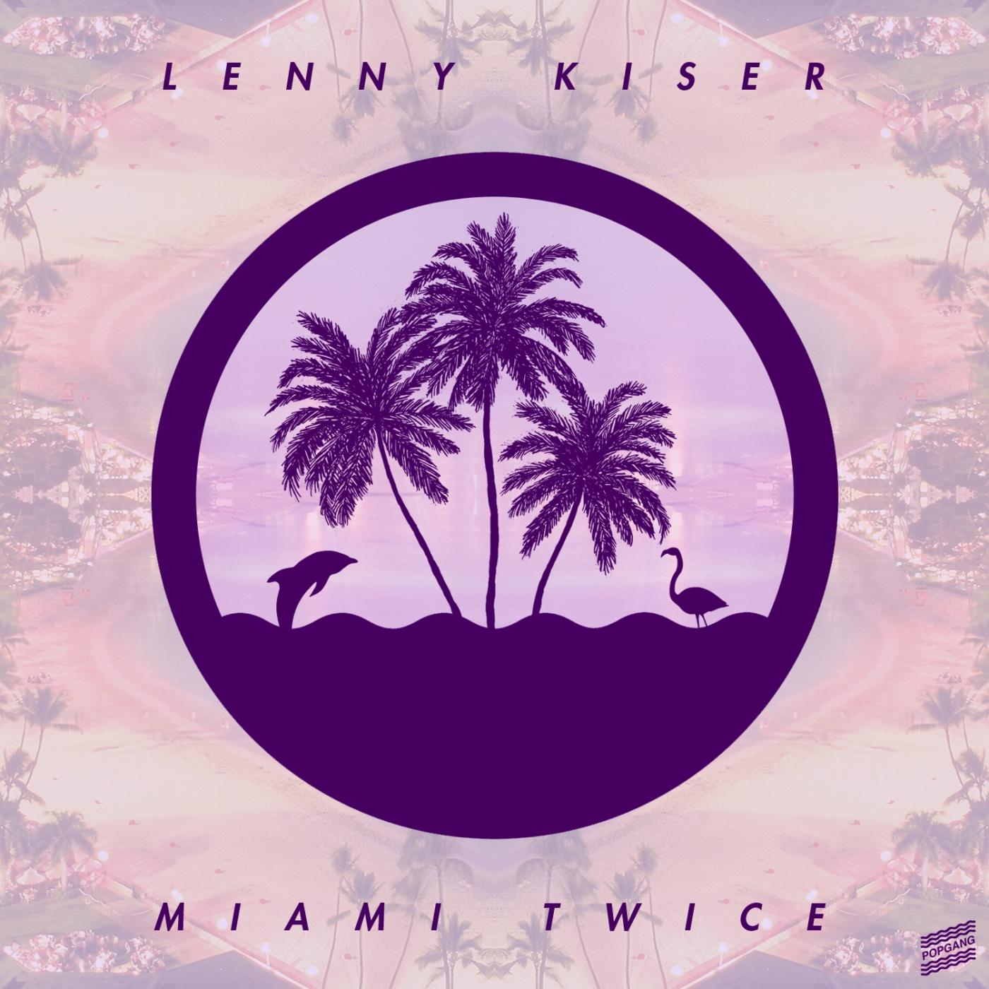 Lenny Kiser - Miami Twice EP