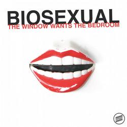 Biosexual - The Window Wants the Bedroom