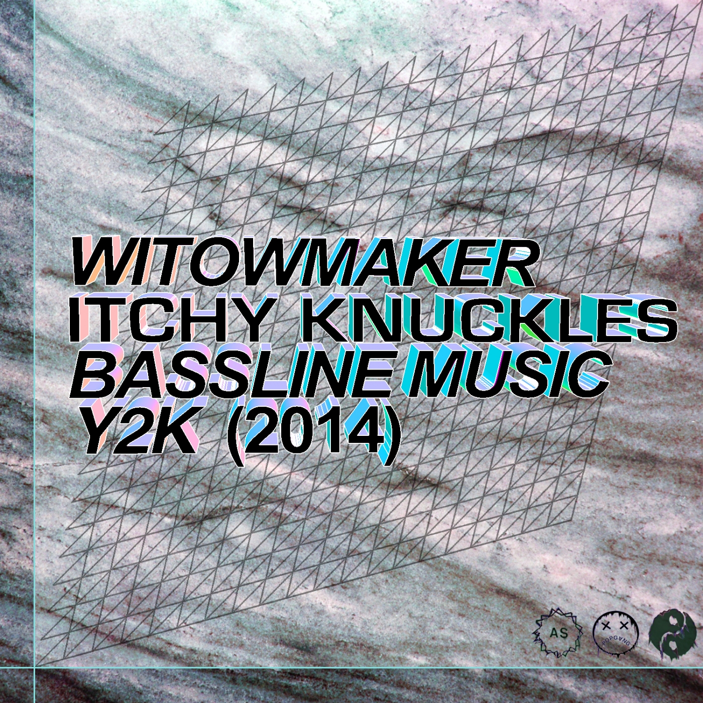 WITOWMAKER - ITCHY KNUCKLES BASSLINE MUSIC Y2K (2014-2015)