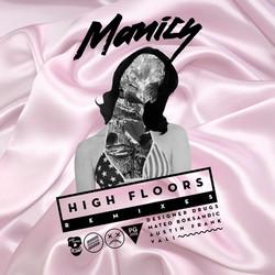 Manics - High Floors Remix EP
