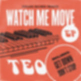 TEO-Watch-Me-Move-Art.jpg