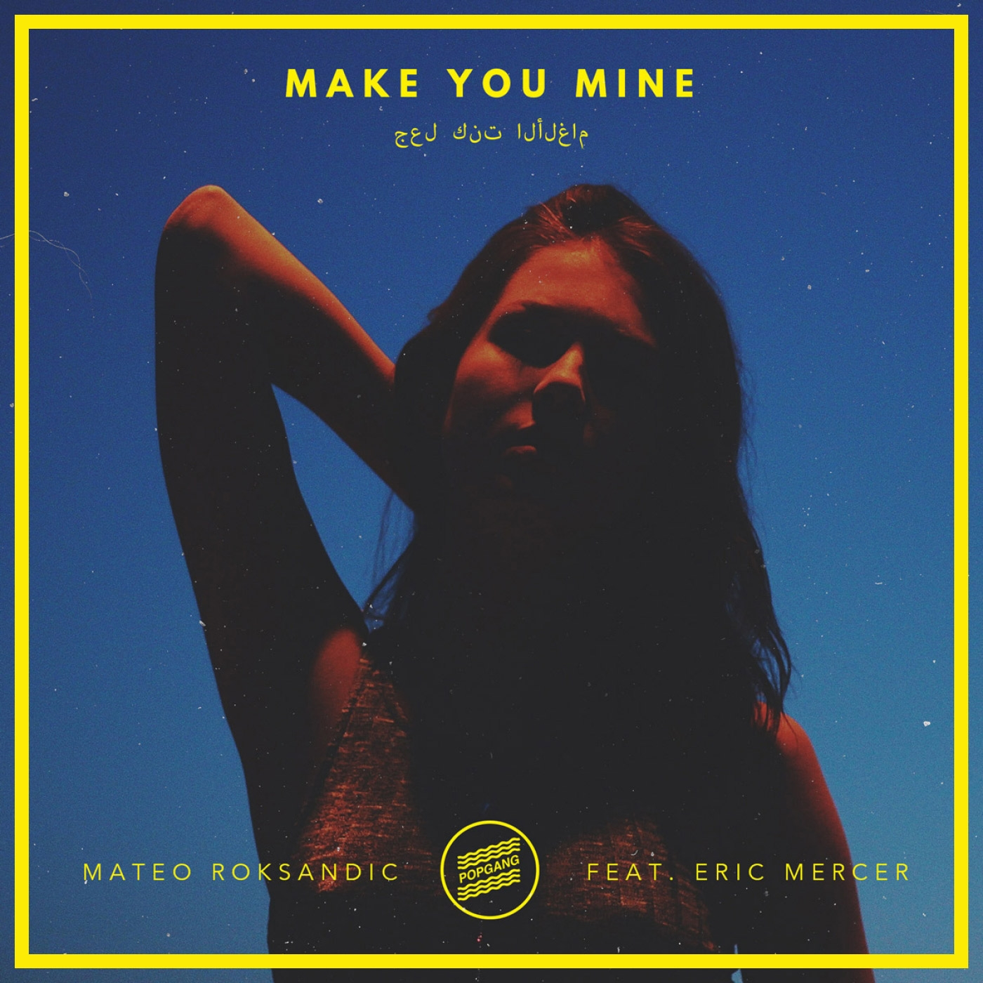 Mateo Roksandic - Make You Mine feat Eric Mercer