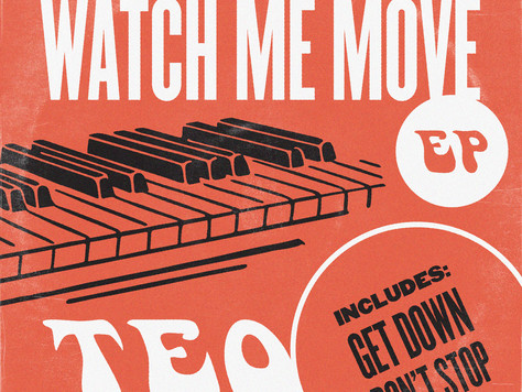 PG107: TEO - WATCH ME MOVE EP