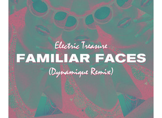 PG096: ELECTRIC TREASURE - FAMILIAR FACES (DYNAMIQUE REMIX)